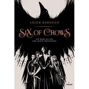 Six of crows- de Leigh Bardugo