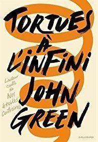 Tortues à l'infini- de John Green